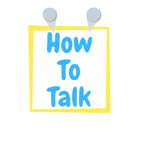 HOW TO TALK app